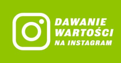 6 sposobów dawania wartości odbiorcom na Twoim Instagramie. Czy na pewno używasz każdego z nich?